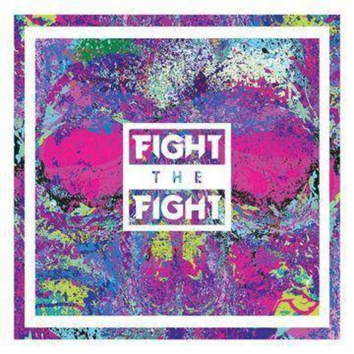 Fight The Fight - Fight The Fight (CD)