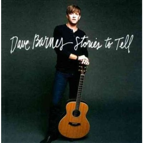 Dave Barnes - Stories To Tell