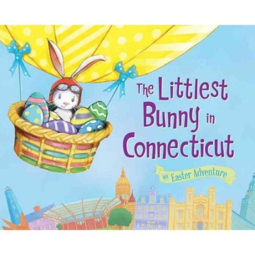 The Littlest Bunny in Connecticut: An Easter Adventure