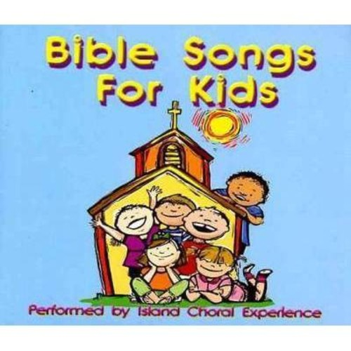 Island Choral Experience - Bible Songs for Kids