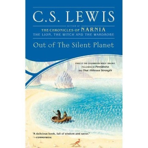 Out of the Silent Planet (Reprint) (Paperback) (C. S. Lewis)