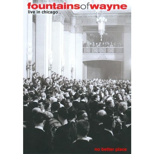 Fountains of Wayne: No Better Place - Live in Chicago [DVD] [2005]