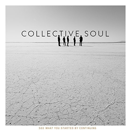 Collective Soul - See What You Started By Continuing