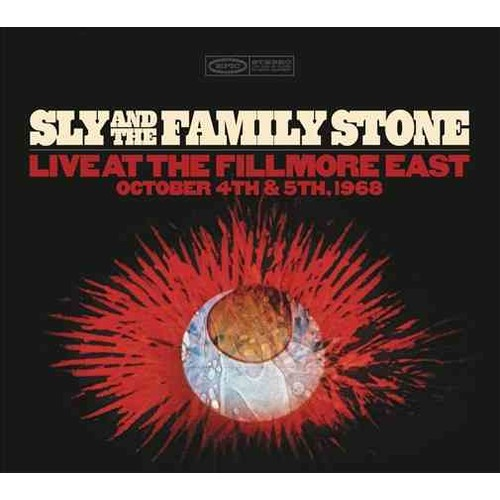 Sly & The Family Stone - Sly And The Family Stone: Live At The Fillmore East October 4th & 5th, 1968