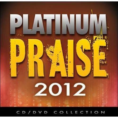Platinum Praise 2012 [CD & DVD]
