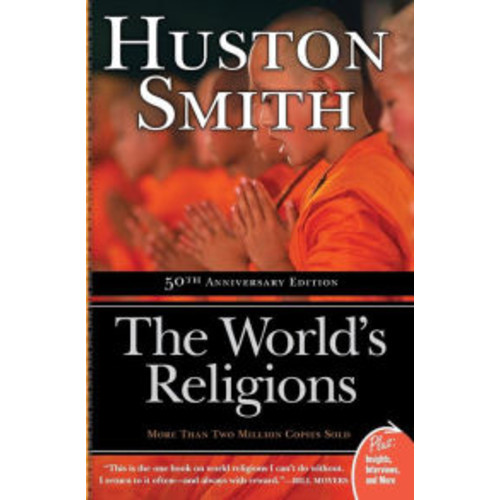 The World's Religions (50th Anniversary Edition)