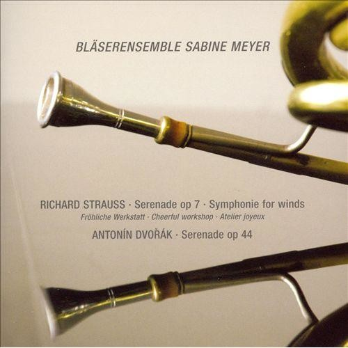 Richard Strauss: Serenade, Op. 7; Symphonie for Winds