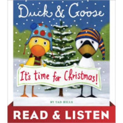Duck and Goose, It's Time for Christmas! Read & Listen Edition