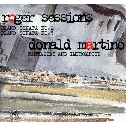 Roger Sessions: Piano Sonatas Nos. 2 & 3; Donald Martino: Fantasies and Impromptus [CD]