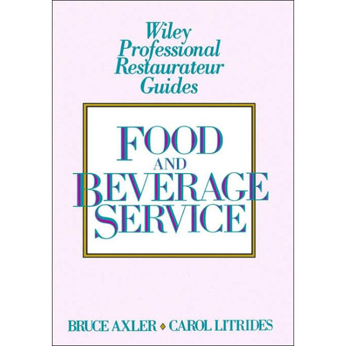 Food and Beverage Service / Edition 1