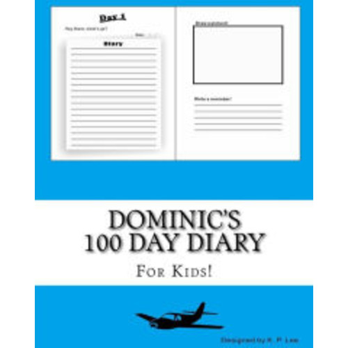 Dominic's 100 Day Diary