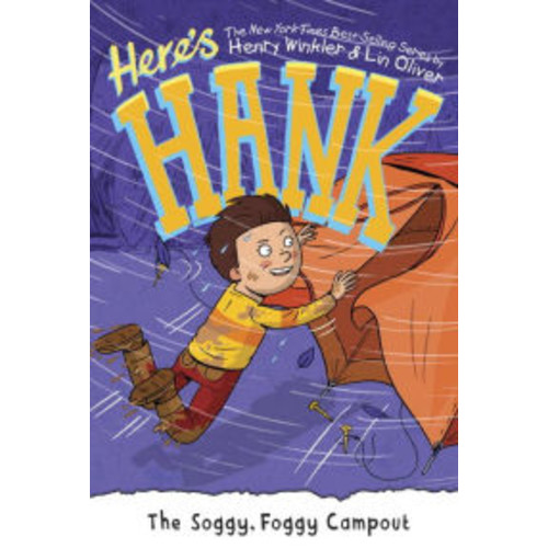 The Soggy, Foggy Campout (Here's Hank Series #8)