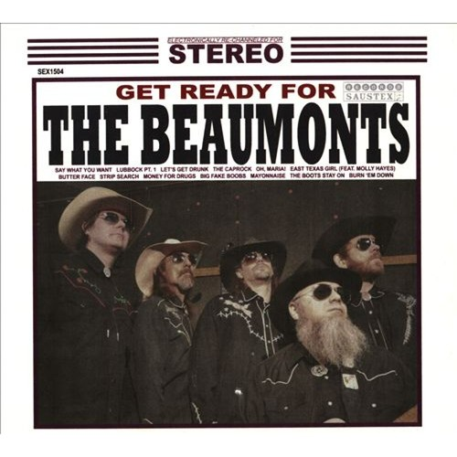 Get Ready For the Beaumonts [CD]