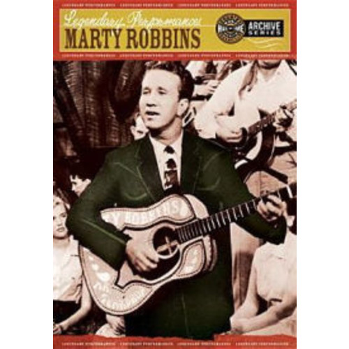Legendary Performances: Marty Robbins