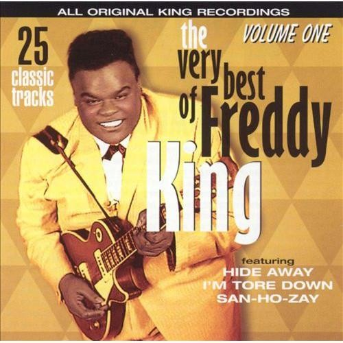 The Very Best of Freddy King, Vol. 1 [CD]