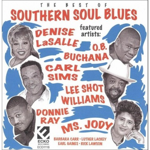 The Best of Southern Soul Blues [CD]