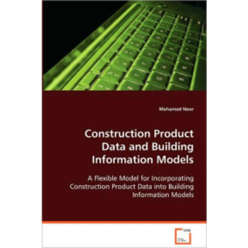 Construction Product Data And Building Information Models