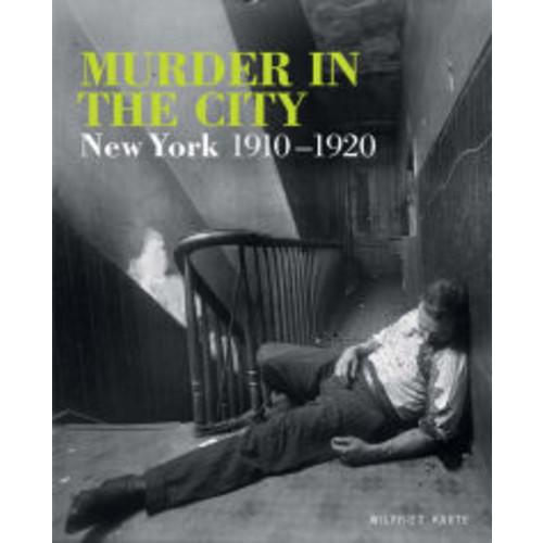 Murder in the City: New York, 1910-1920