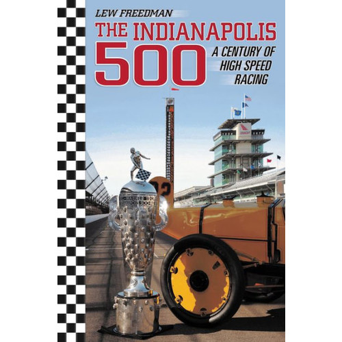 The Indianapolis 500: A Century of High Speed