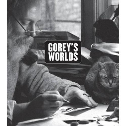 Gorey's Worlds (Hardcover) (Erin Monroe)