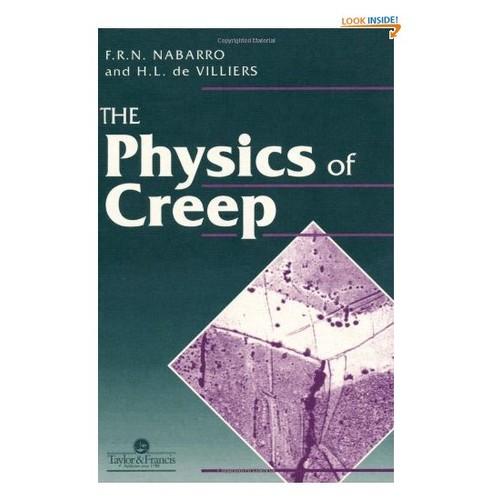 Physics Of Creep And Creep-Resistant Alloys