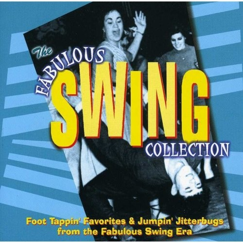 The Fabulous Swing Collection [CD]