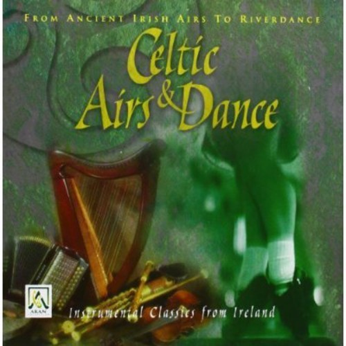 Celtic Airs and Dance [CD]