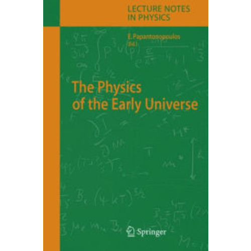 The Physics of the Early Universe / Edition 1