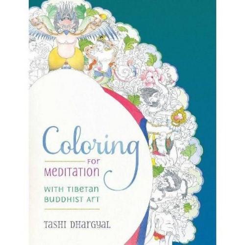 Coloring for Meditation : With Tibetan Buddhist Art (Paperback) (Tashi Dhargyal)