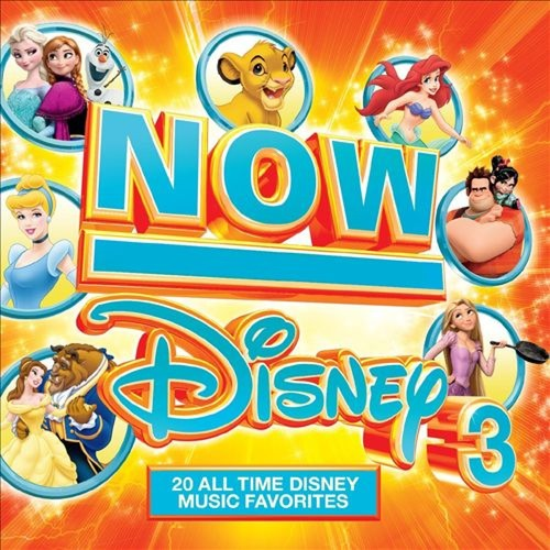 Now That's What I Call Disney, Vol. 3 [CD]
