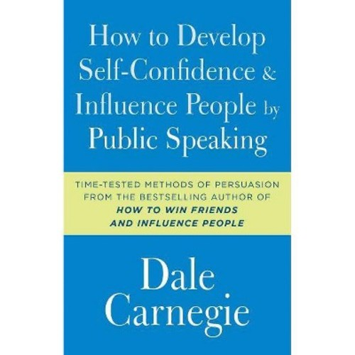 How to Develop Self-Confidence and Influence People by Public Speaking (Reissue) (Paperback) (Dale