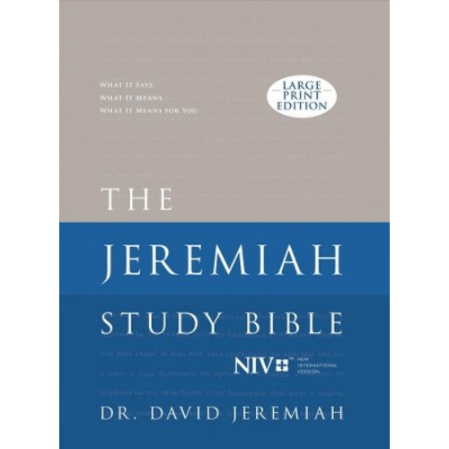 Jeremiah Study Bible : New International Version; the Jeremiah Study (Large Print) (Hardcover) (David