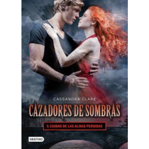 Cazadores de sombras 5. Ciudad de las almas perdidas. (Edicin mexicana): Saga Cazadores de sombras