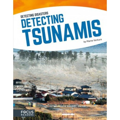 Detecting Tsunamis (Hardcover) (Marne Ventura)