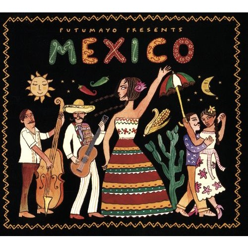 Putumayo Presents: Mexico [CD]