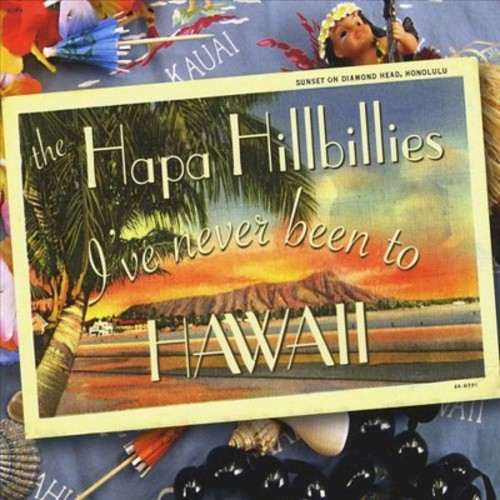 I've Never Been to Hawaii [CD]