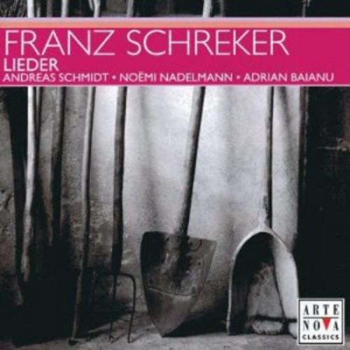 Franz Schreker: Lieder [CD]
