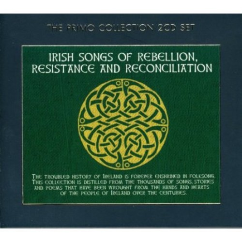 Irish Songs of Rebellion, Resistance and Reconciliation [CD]