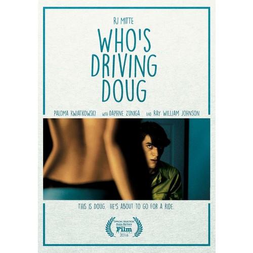 Who's Driving Doug [DVD] [2016]