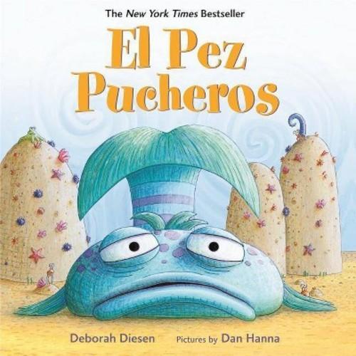 El Pez Pucheros / The Pout-Pout Fish (Hardcover)