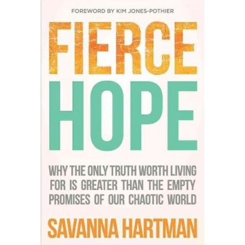 Fierce Hope (Paperback) (Savanna Hartman)