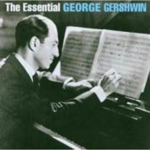 George Gershwin - The Essential George Gershwin [CD]