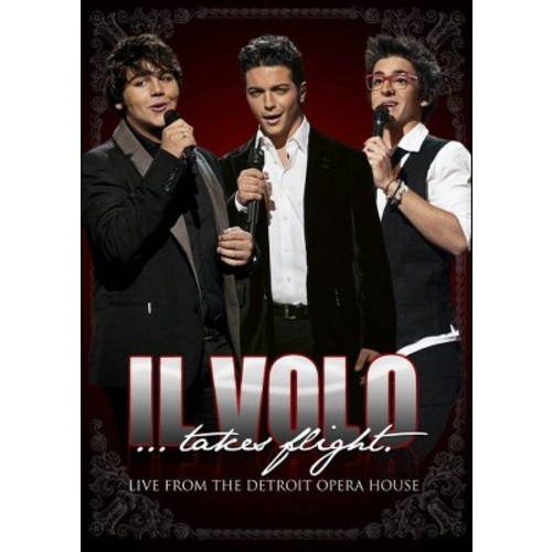 Il Volo Takes Flight: Live From The Detroit Opera House (DVD)