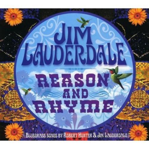 Reason and Rhyme: Bluegrass Songs by Robert Hunter & Jim Lauderdale [CD]
