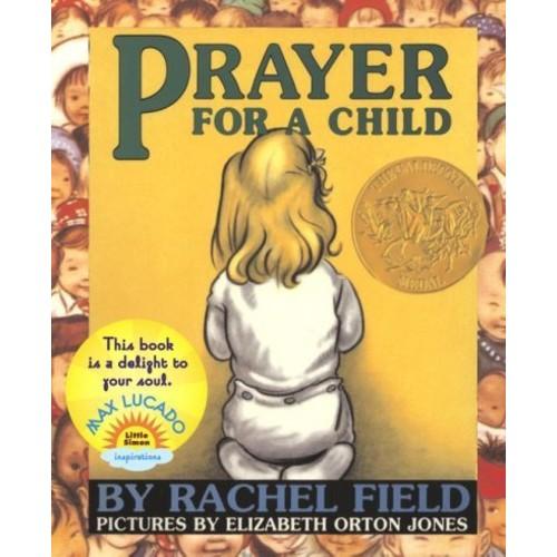 Prayer For A Child Prayer For A Child
