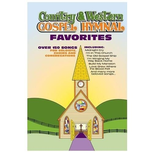 Country and Western Gospel Hymnal Favorites Songbook (Paperback)