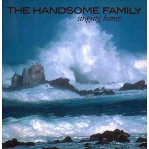 The Handsome Family - Singing Bones [Audio CD]