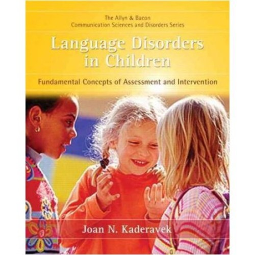 Language Disorders in Children: Fundamental Concepts of Assessment and Intervention (Paperback) [Language Disorders in Children: Fundamental Concepts of Assessment and Intervention Paperback]