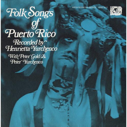 Folk Songs of Puerto Rico [CD]