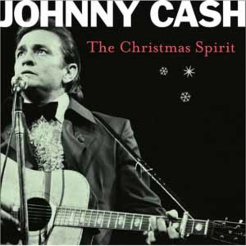 Johnny Cash - The Christmas Spirit [Audio CD]